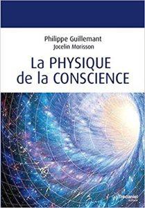 La physique de la conscience par philippe Guillemant explique le phénomène de synchronicité