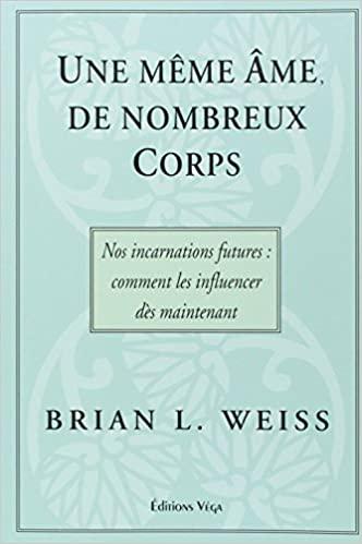 livre thérapeute Brian Weiss sur l'hypnose régressive