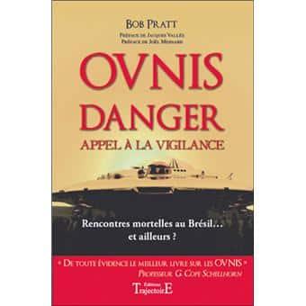 """Livre """"OVNIS DANGER"""" de Bob Pratt"""