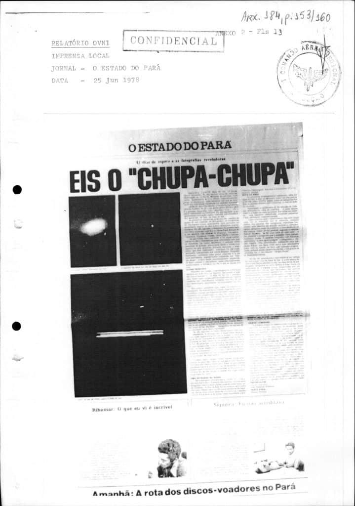 """Chupa Chupa"""" c'est le nom attribué aux ovnis par la population locale"""