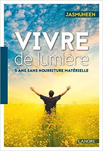 """livre sur le respirianisme """"vivre de lumière"""" de Jasmuheen"""
