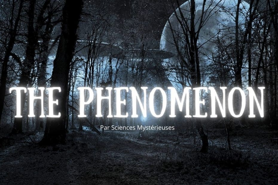 Documentaire ovni The phenomenon