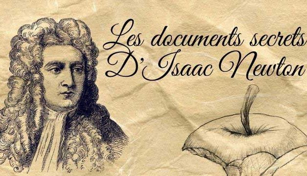 Les documents secrets d'Isaac Newton sur sa relation avec l'ésotérisme.