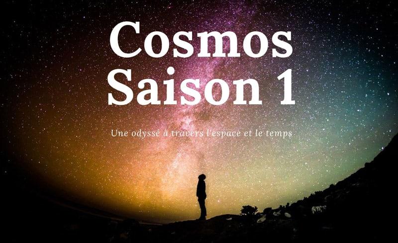 Série «Cosmos une odyssée à travers l'univers» (saison 1)