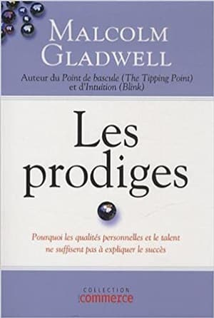 livre les prodiges Malcolm Gladwell