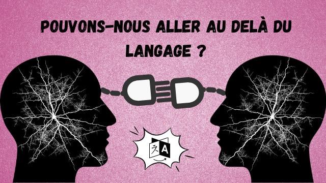 La communication de cerveau à cerveau, une nouvelle forme de dialogue ?