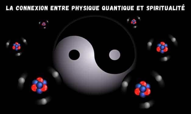 Physique quantique et spiritualité ces liens qui les unissent
