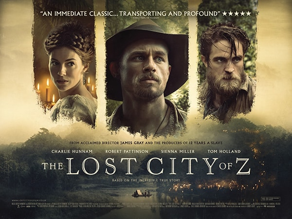 Affiche du film La cité perdue de Z retraçant la véritable histoire de Percy Fawcett.